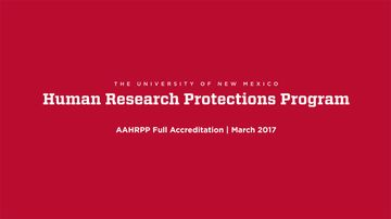 UNM Human Research Protections Program receives full AAHRPP accreditation