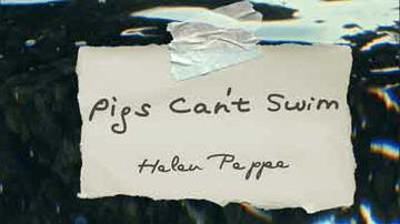 HSC Book Club April Book is 'Pigs Can't Swim' by Helen Peppe