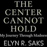HSC Book Club to discuss 'Center Cannot Hold: My Journey Through Madness'