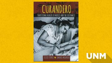 Popular UNM class inspiration for 'First of their kind' books on Curanderismo