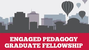 Engaged Pedagogy Graduate Fellowship open for applications