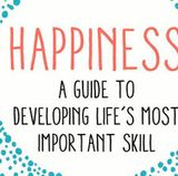 HSC Book Club features 'Happiness: A Guide to Developing Life's Most Important Skills'