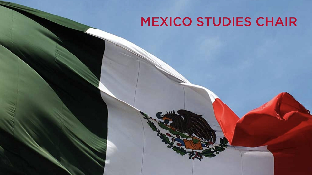 Mexico Studies Chair