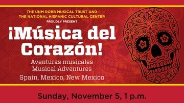 UNM Robb Musical Trust, NHCC presents 'Musica Del Corazon'