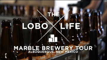 The Lobo Life - Marble Brewery Tour