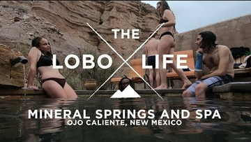The Lobo Life - Ojo Caliente