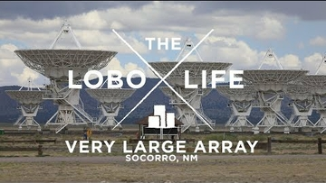 The Lobo Life - Very Large Array