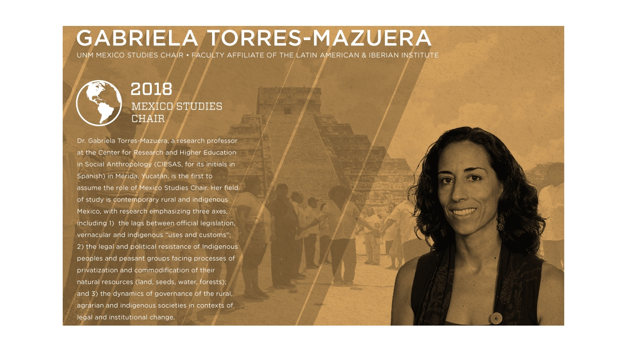 unm-welcomes-professor-gabriela-torres-mazuera-as-first-mexico-studies-chair