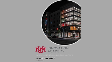 UNM Innovation Academy releases 2017-18 Impact Report