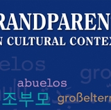 'Grandparents in Cultural Context,' calls attention to the roles of grandparents