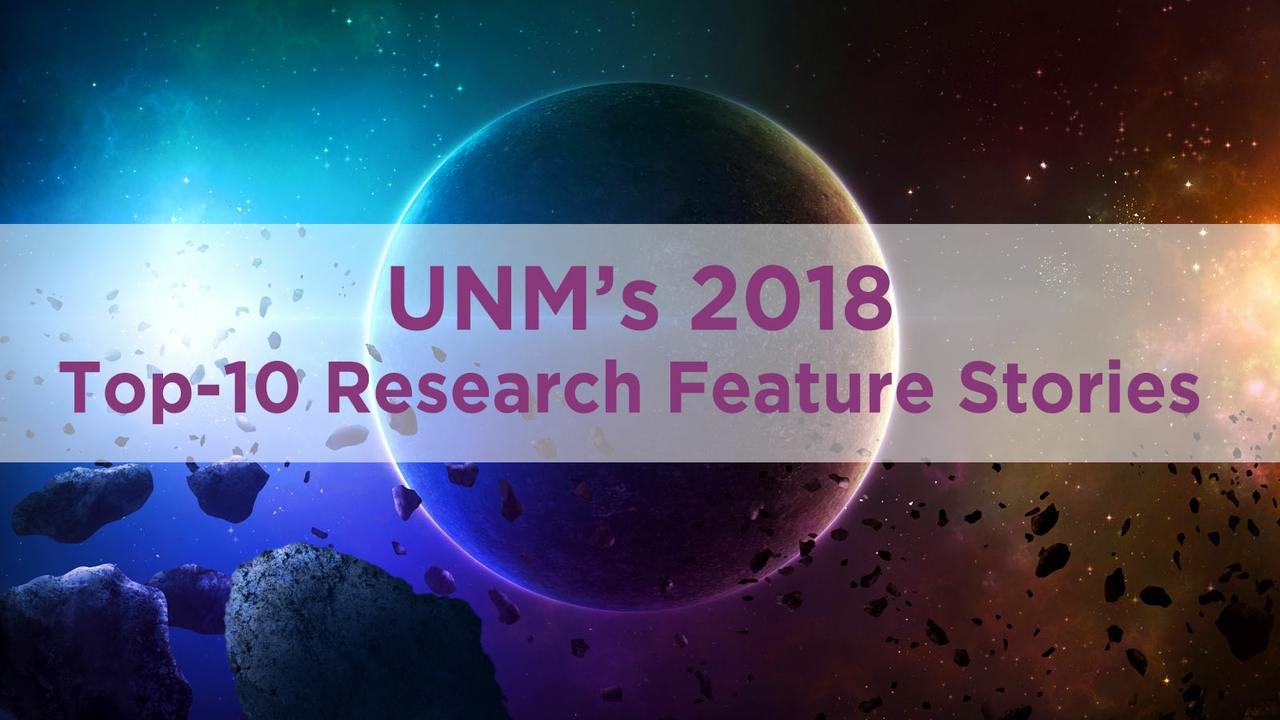 UNM's 2018 top-10 research features