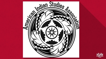 UNM hosts 20th annual meeting of the American Indian Studies Association conference
