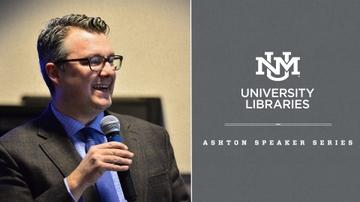 University Libraries' Ashton Speaker Series announced