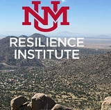 UNM Resilience Colloquium will examine sustainable solutions to environmental challenges
