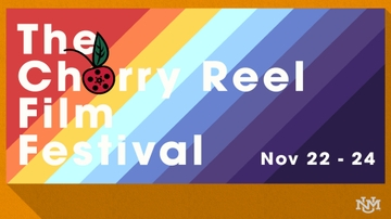 Submissions due for Cherry Reel Film Festival