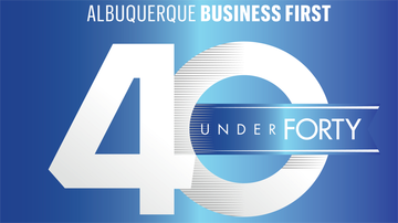 Albuquerque Business First recognizes 2020 '40 Under Forty' honorees
