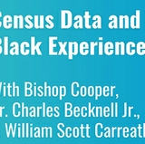 Census Data and the Black Experience scheduled for June 4