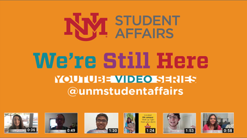 UNM Student Affairs highlights students in new 'We're Still Here' series