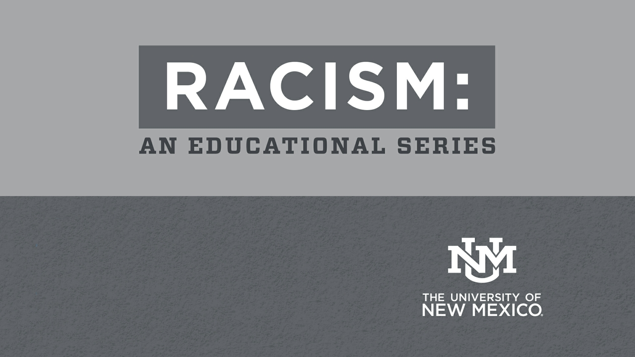 Racism: An Educational Series