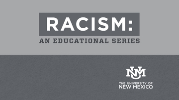 Racism: An Educational Series concludes
