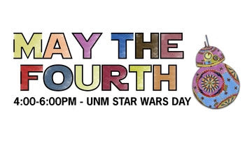 Celebrate 'May The Fourth' with UNM's Student Activities
