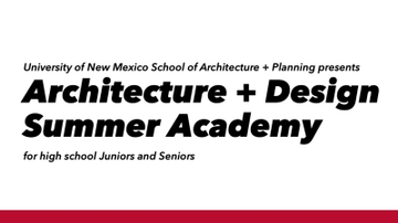 UNM School of Architecture + Planning launches new Summer Academy