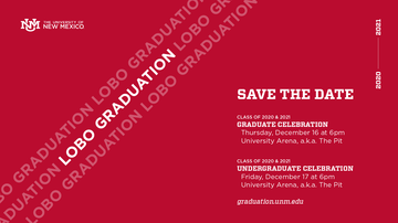 Save the Date: UNM commencement ceremonies set for 2020 & 2021 graduates