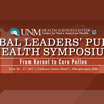 UNM HSC CNA Tribal Leaders' Public Health Symposium From Kernel to Corn Pollen