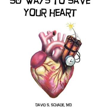 "New Book, ""50 Ways to Save Your Heart,"" Free to the Public"