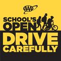 SCHOOLS OPEN, DRIVE CAREFULLY