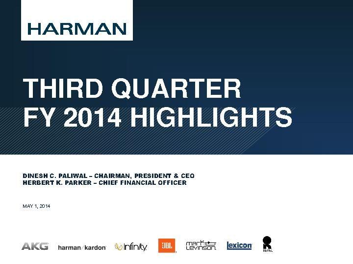 Third Quarter FY14 Highlights