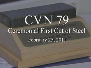 CVN 79 Ceremonial Steel Cut