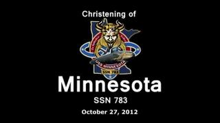 Minnesota (SSN 783) Christening