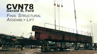 Aircraft Carrier Gerald R. Ford (CVN 78) Final Superlift - Time Lapse