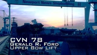Upper Bow Lift of Gerald R. Ford (CVN 78)