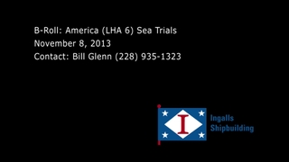 B-Roll: America (LHA 6) Builder's Sea Trials