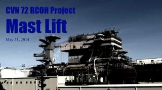 Newport News Shipbuilding Installs Lower Main Mast Section on USS Abraham Lincoln (CVN 72)