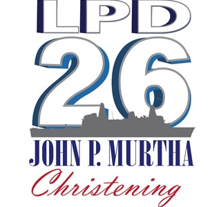 Media Advisory--Ingalls Shipbuilding to Host Christening of Amphibious Transport Dock John P. Murtha (LPD 26)