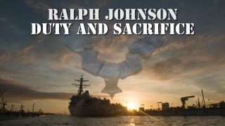 Ralph Johnson: Duty and Sacrifice