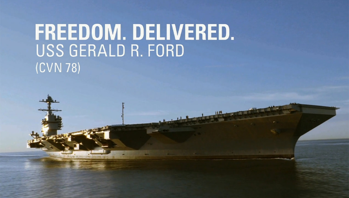 Gerald R. Ford (CVN 78): Freedom Delivered