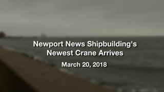 New Crane Arrives In Newport News