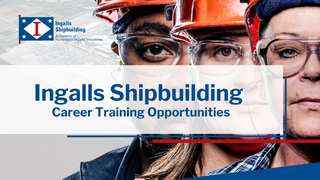 Ingalls Shipbuilding Training Opportunities