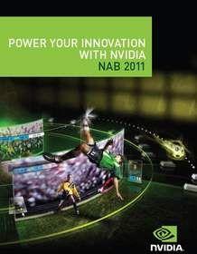 NVIDIA NAB 2011 Show Guide