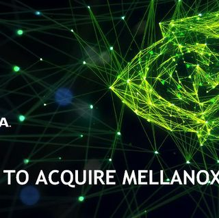 NVIDIA to acquire Mellanox: Investor Deck