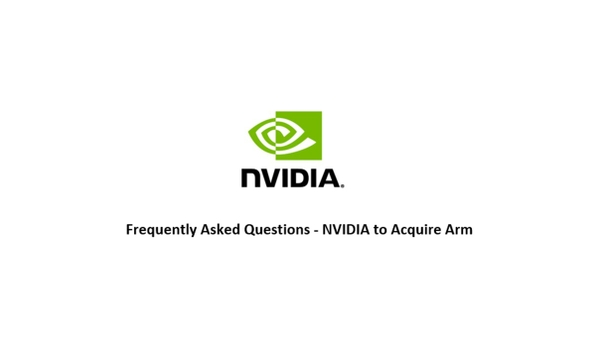 FAQ - NVIDIA to Acquire Arm
