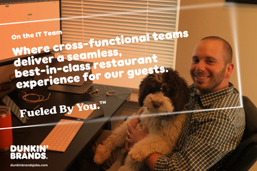 A Look Into the Dunkin' Brands Life of the IT Team: Meet Andy