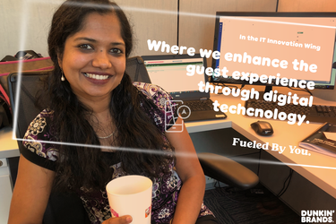 A Look Into the Dunkin' Brands  Life of the IT Team: Meet Heera
