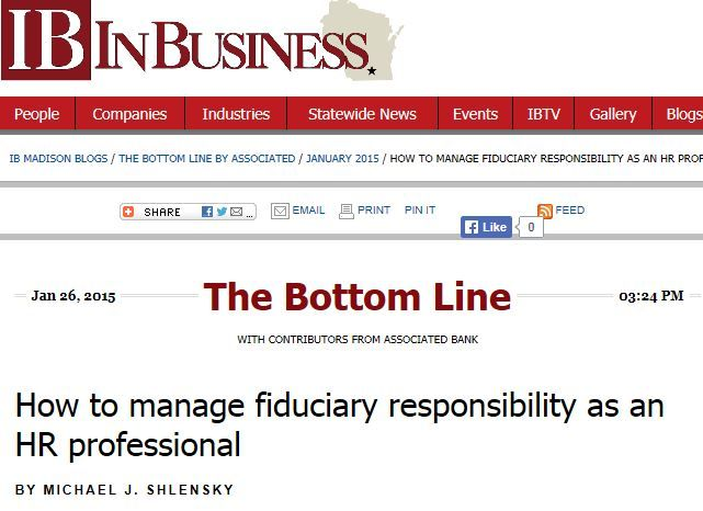 Associated Bank's Shlensky: How to manage fiduciary responsibility as an HR professional