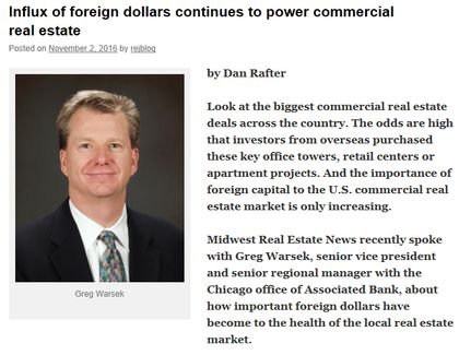Greg Warsek speaks with the Midwest Real Estate News about foreign dollars in the commercial real estate market