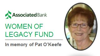 Associated Bank has established the Women of Legacy Fund in memory of Pat O'Keefe.